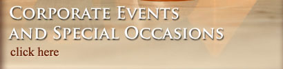 Corporate Events and Special Occasions